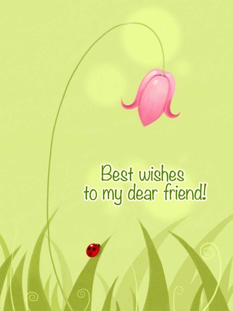 Best Wishes to My Dear Friend