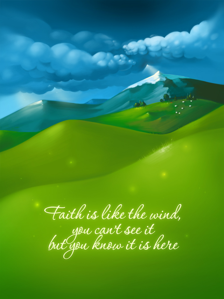 Faith is Like the Wind