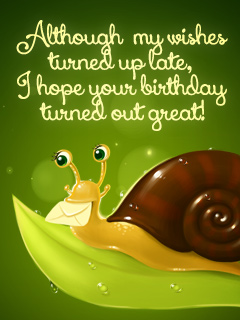 Belated Snail