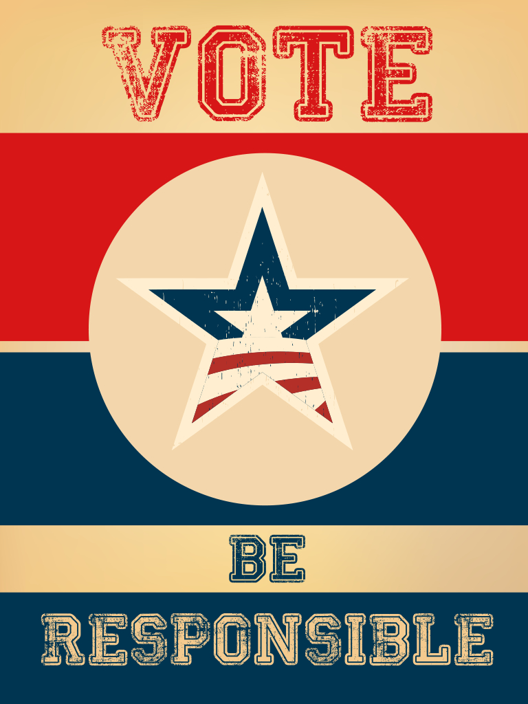 Vote - Be Responsible