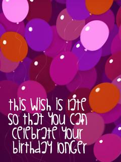 Celebrate your bday longer