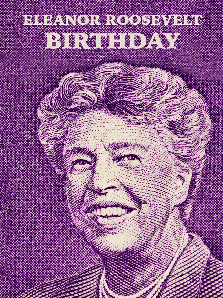 Eleanor Roosevelt Birthday